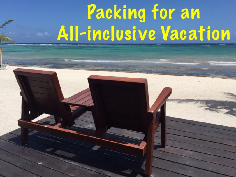 How do you pack for an all-inclusive vacation?